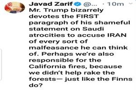Zarif says perhaps we're also responsible for California fires!