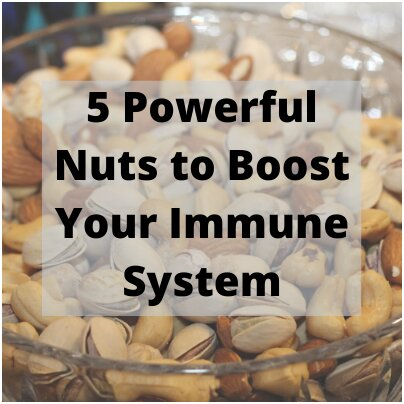 5 powerful nuts to boost your immune system